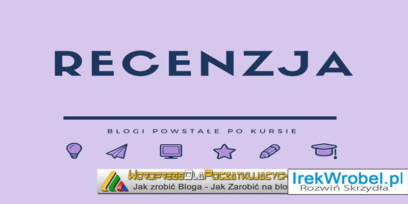 recenzja-Blogow-powstalych-po-moim-kursie-wordpress-dla-poczatkujacych-irek-wrobel-6