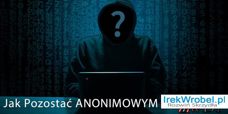 Jak-pozostac-anonimowyn-na-blogu