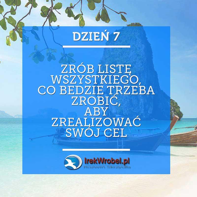 dzien-7-zrob-liste-wszystkiego-irekwrobel-pl